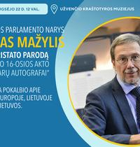 EP nario L. Mažylio parodos pristatymas Užvenčio kraštotyros muziejuje